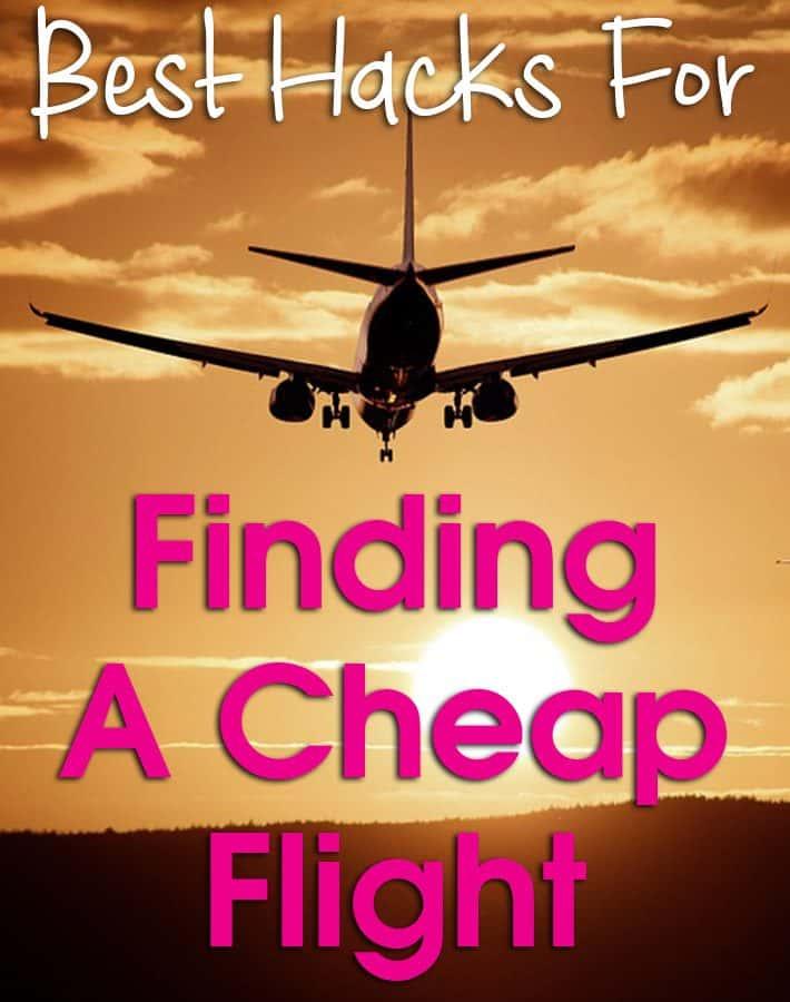 Best Hacks For Finding A Cheap Flight
