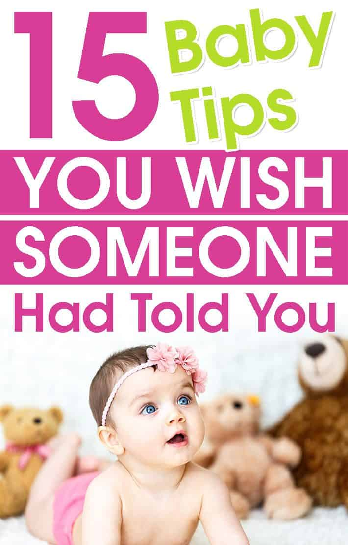 15 Baby Tips You Wish Someone Had Told You