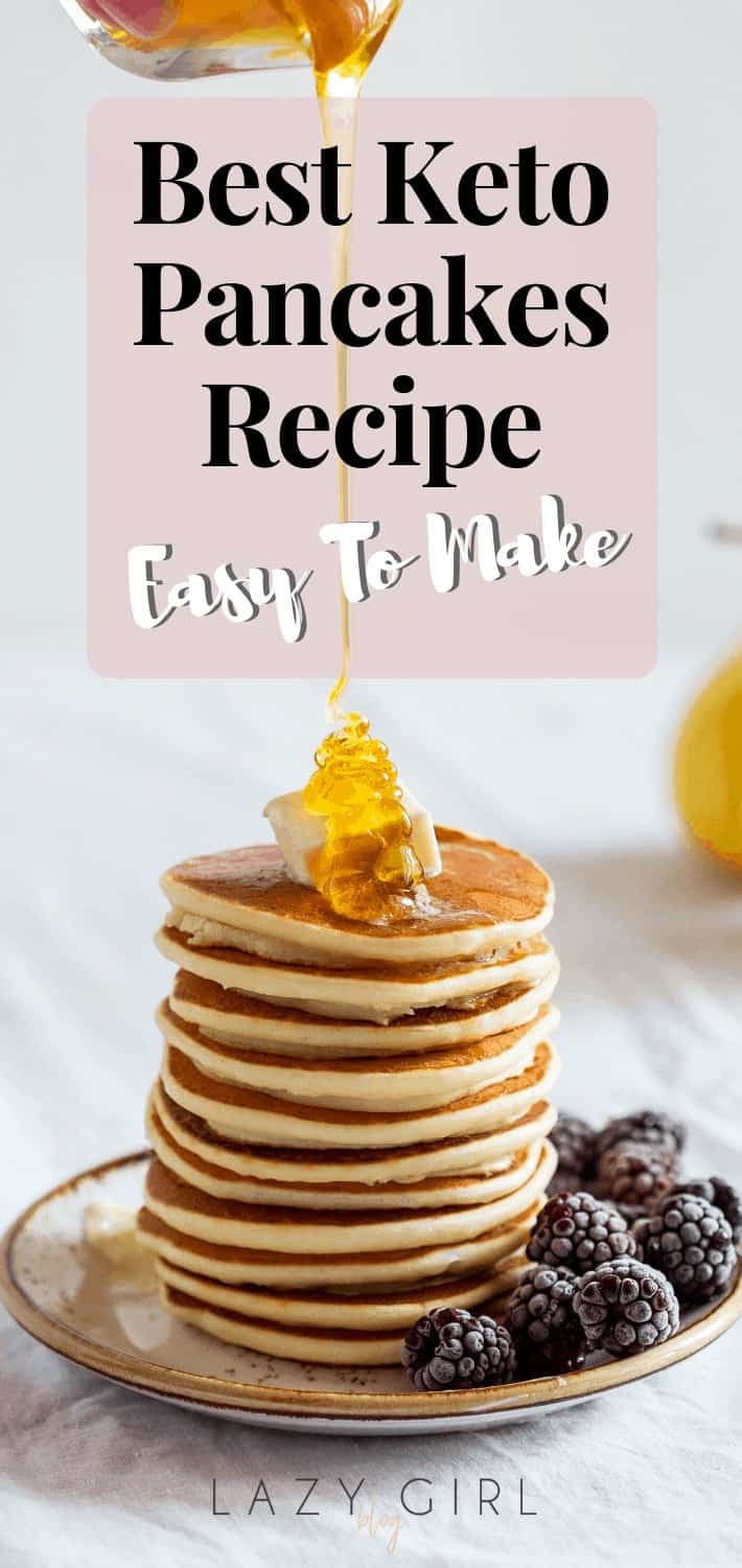 Best Keto Pancakes Recipe Easy To Make