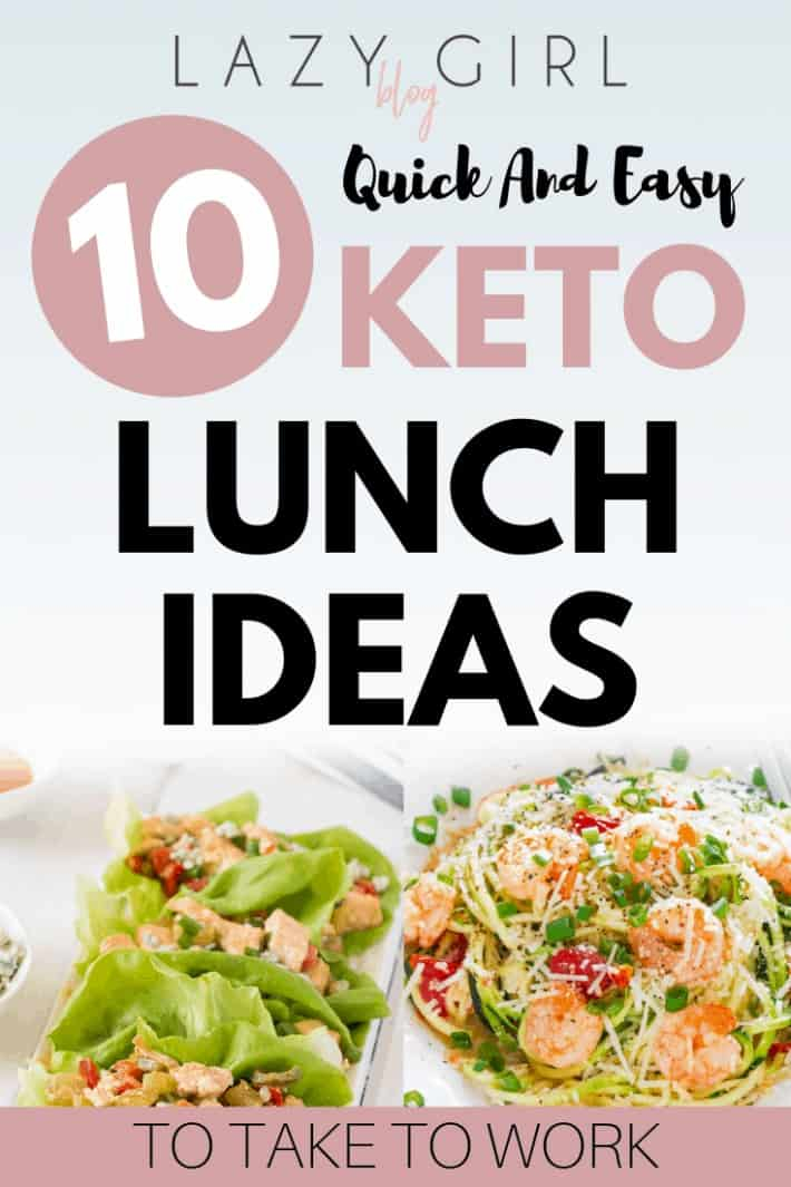 10 Quick And Easy Keto Lunch Ideas To Take To Work