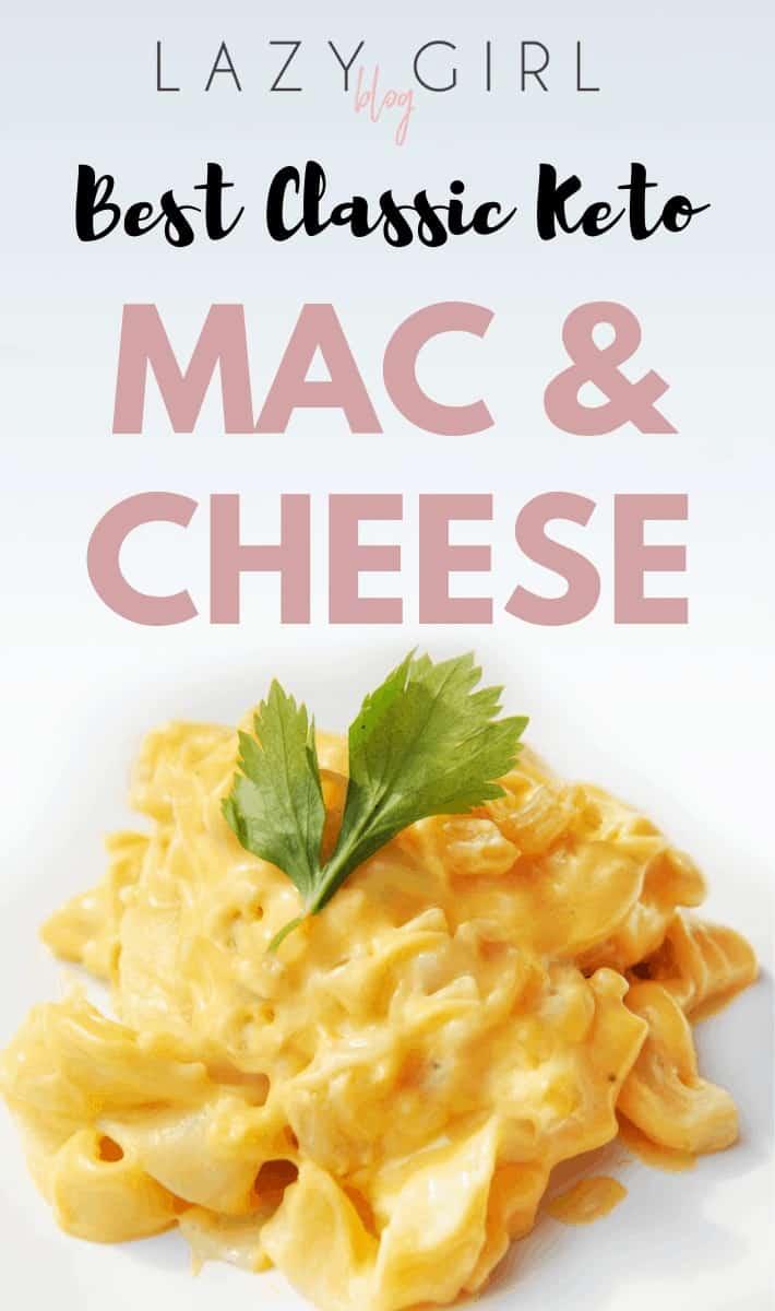 Best Classic Keto Mac & Cheese