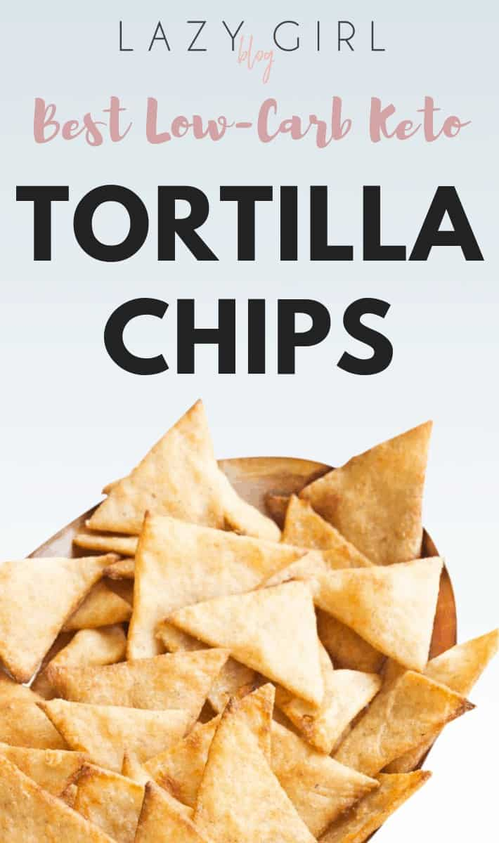 Best Low-Carb Keto Tortilla Chips