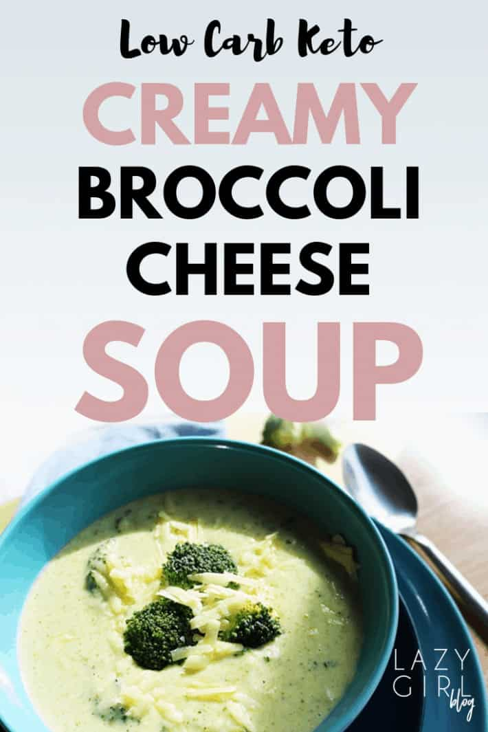 Low Carb Keto Creamy Broccoli Cheese Soup