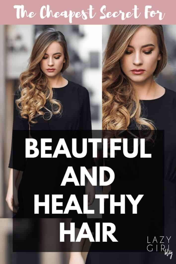 The Cheapest Secret For Beautiful And Healthy Hair