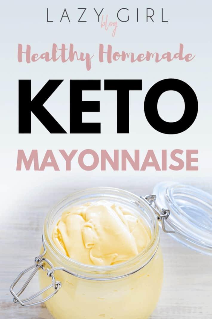 Healthy Homemade Keto Mayonnaise