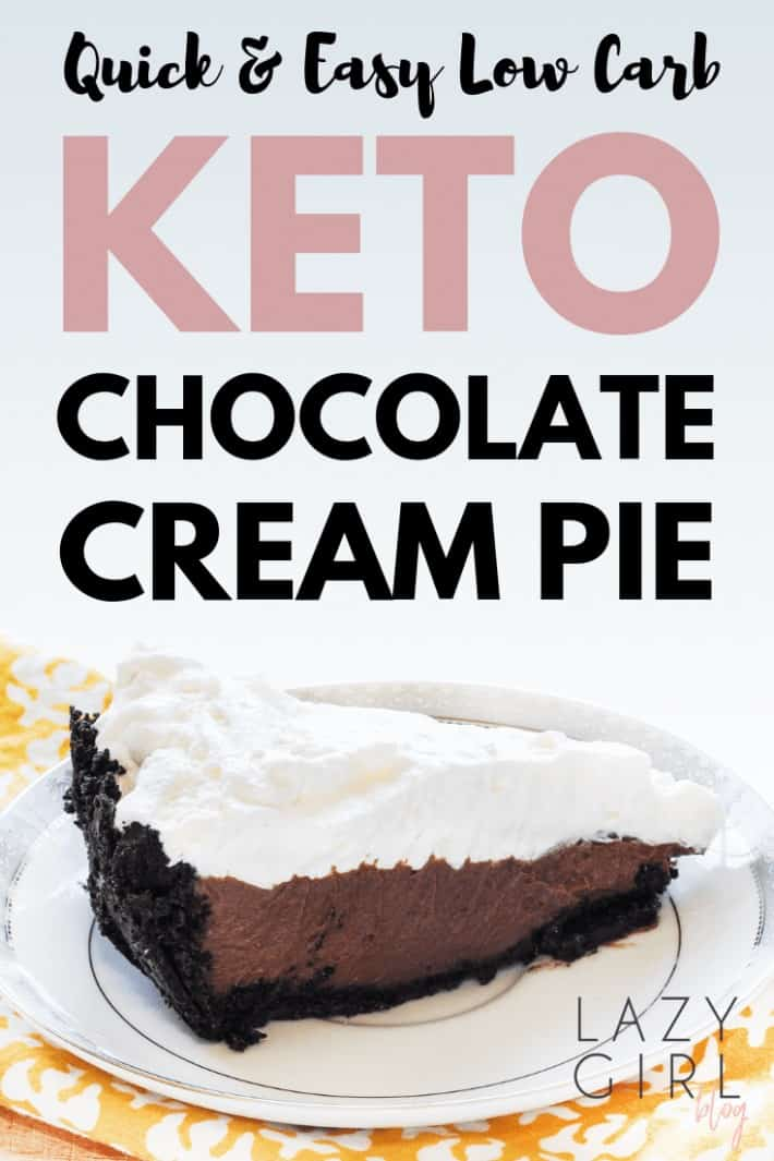 Quick & Easy Low Carb Keto Chocolate Cream Pie