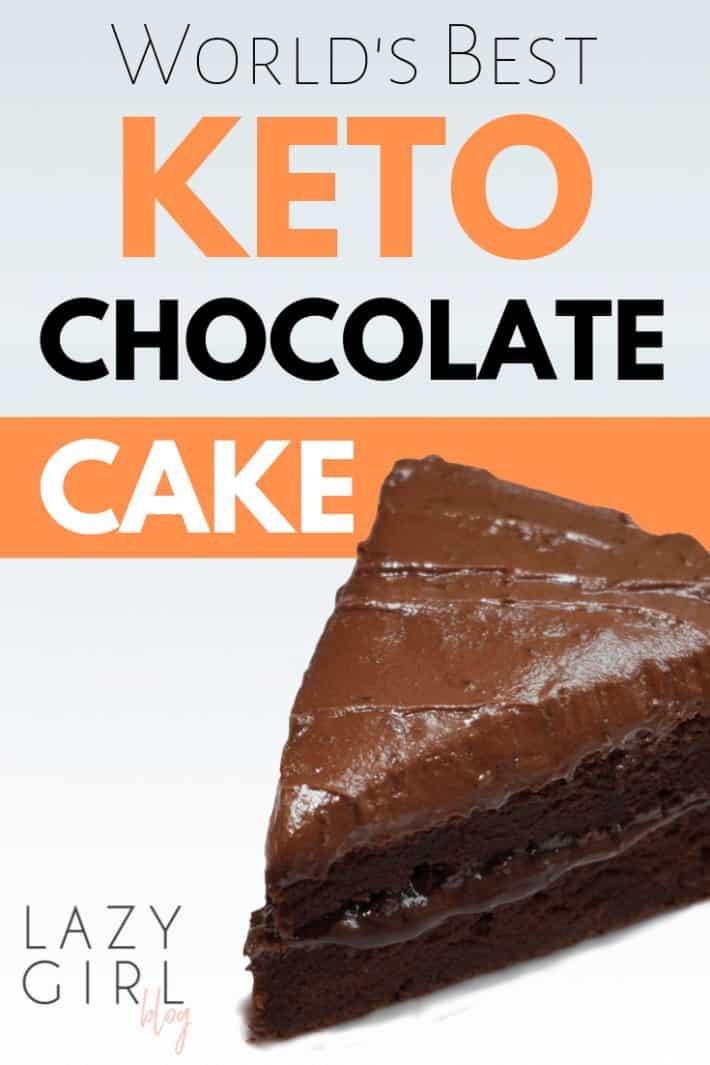 Worlds Best Keto Chocolate Cake