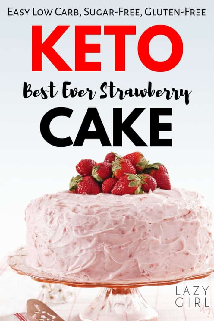 Best Keto Strawberry Cake