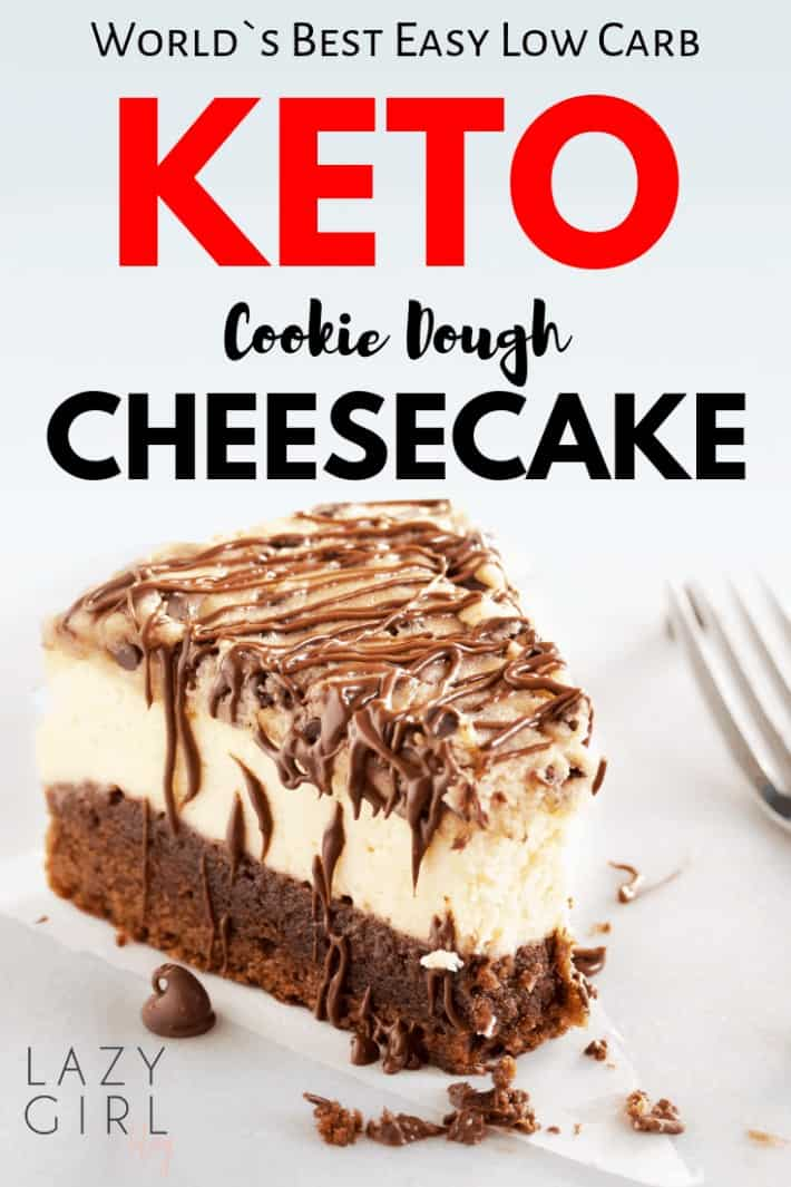 World`s Best Low Carb Keto Cookie Dough Cheesecake