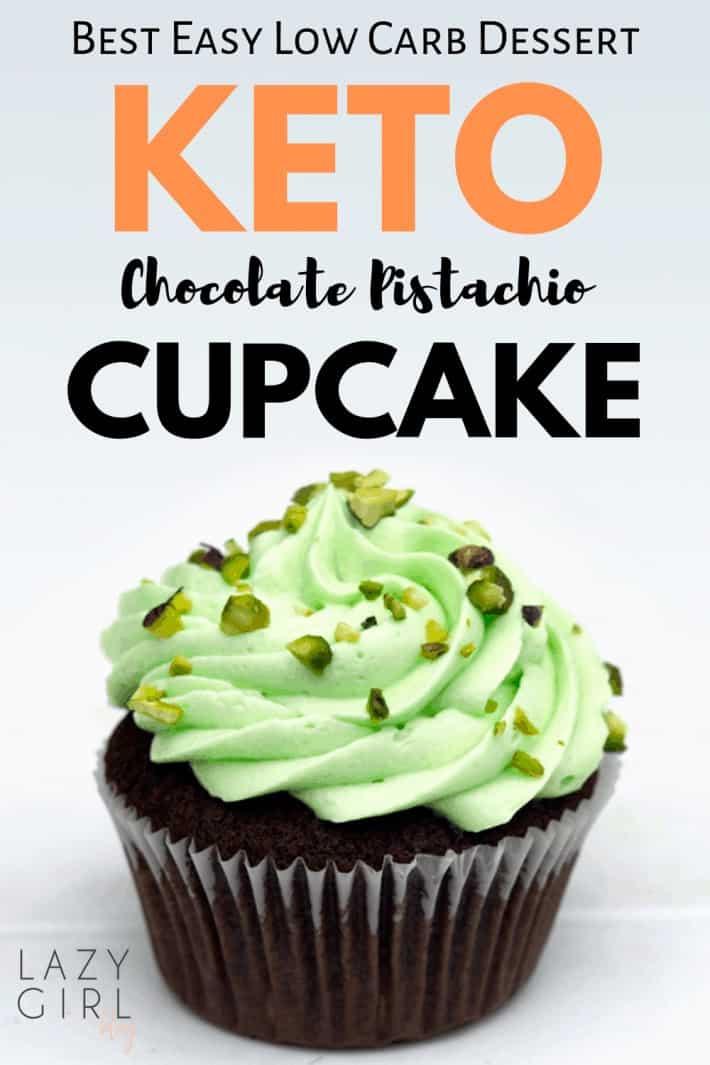 Best Low Carb Keto Chocolate Pistachio Cupcake