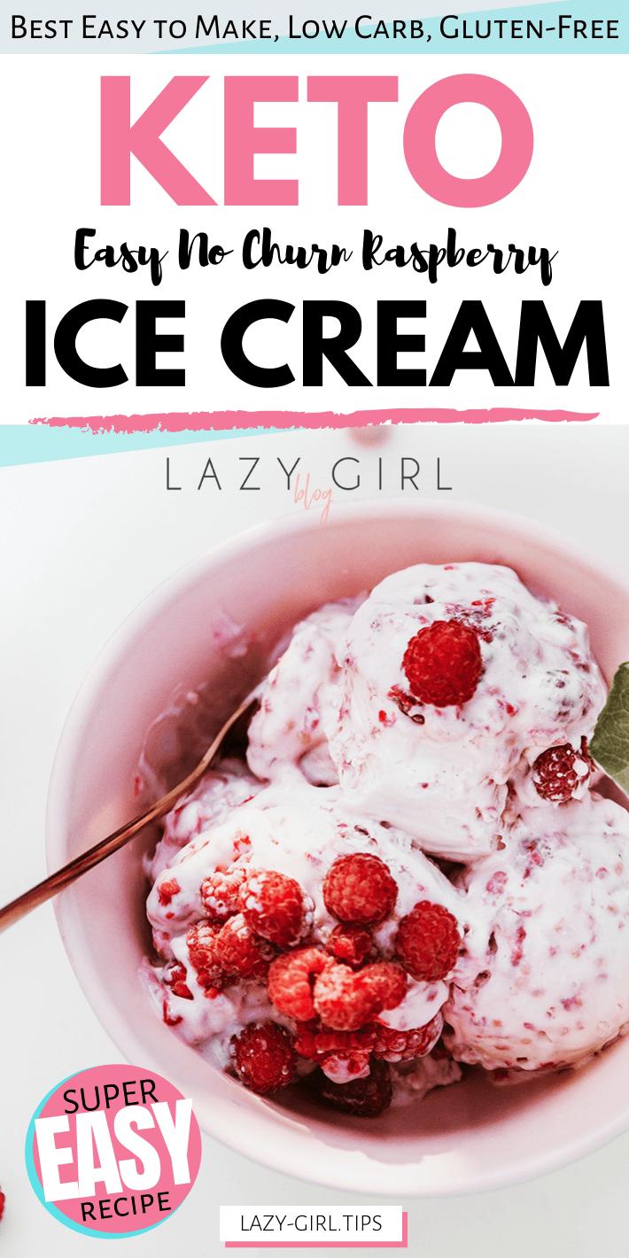 Easy Keto No Churn Raspberry Ice Cream