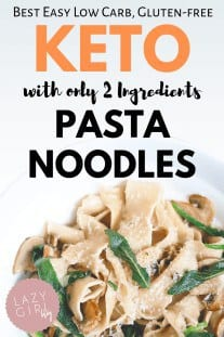 2 Ingredient Keto Pasta Noodles