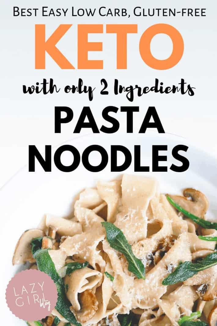 Best Easy 2 Ingredient Keto Pasta Noodles