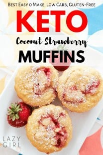 Keto Coconut Strawberry Muffins are easy, healthy coconut flour muffins. They are a moist and delicious grab and go breakfast or snack option that is packed with fresh strawberries! These sweet strawberry muffins are tasty enough to be enjoyed by everyone! #ketomuffins #coconutflourmuffins #strawberrymuffins #easyketomuffins