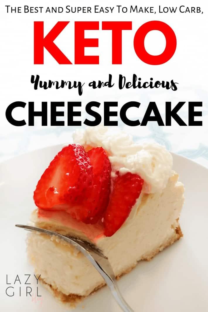 Best Easy Keto Cheesecake