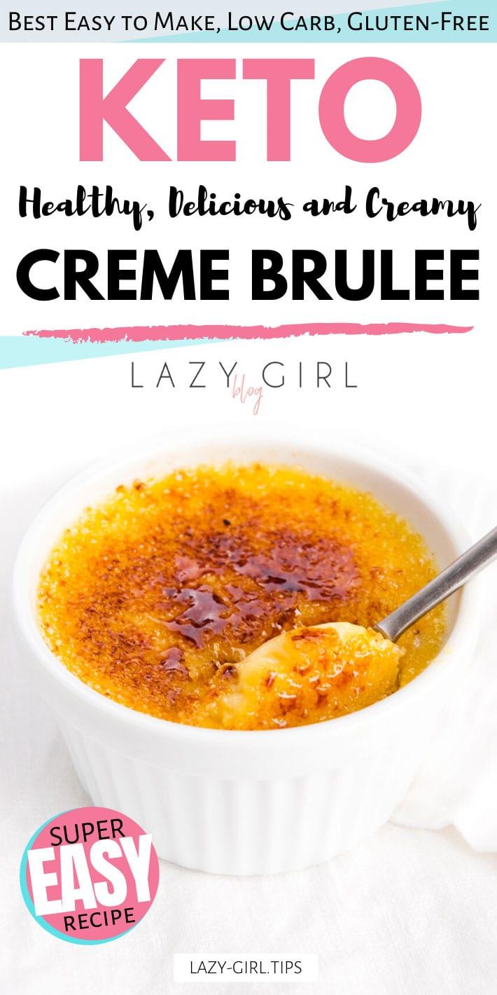 Keto Creme Brulee Lazy Girl